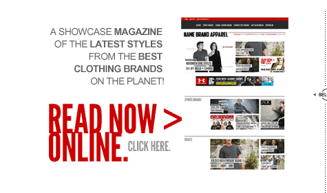 Name Brand Apparel Magazine: The Latest Styles from Great Sportswear Brands